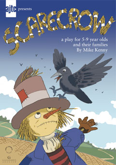 Scarecrow - A Play for 5 to 9 year olds and their families